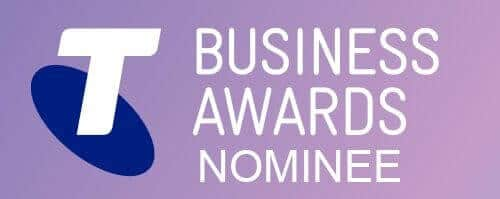 Telstra Business Awards Nominee.